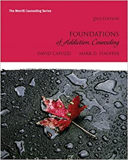 ?OFFLINE? Foundations Of Addiction Counseling (2nd Edition) (Merrill Counseling). Budget using Terminos Compra First various