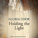 Holding the Light | Gloria Cook