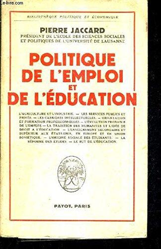 Politique de l'emploi et de l'éducation
