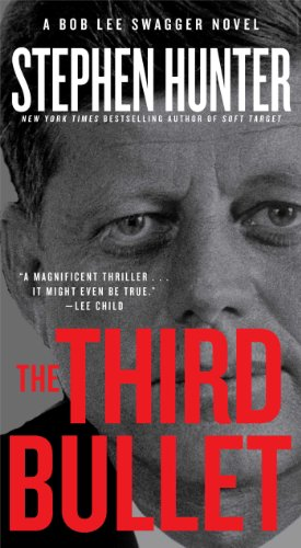 The Third Bullet by Stephen Hunter