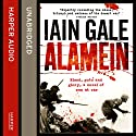Alamein: The Turning Point of World War Two Audiobook by Iain Gale Narrated by Eamonn Riley