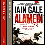 Alamein: The Turning Point of World War Two | Iain Gale