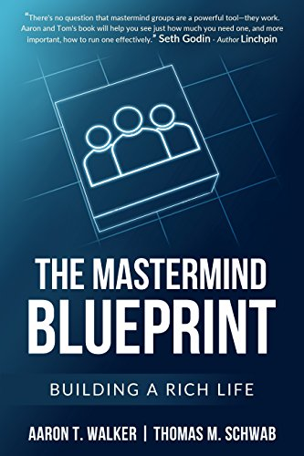Amazon the mastermind blueprint building a rich life ebook the mastermind blueprint building a rich life by walker aaron schwab malvernweather Images