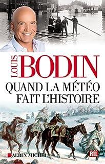 Quand la météo fait l'histoire, Bodin, Louis