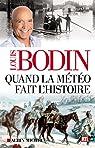 Quand la météo fait l'histoire par Bodin