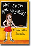 Not Even Mrs. Mazursky, Jane Sutton, 0525440836