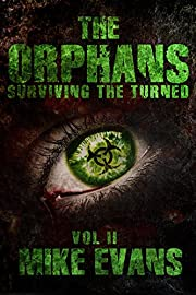 Surviving The Turned (The Orphans Book 2)