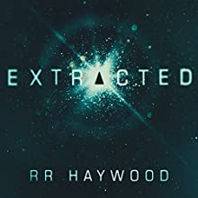 Extracted: Extracted, Book 1 Audiobook by R. R. Haywood Narrated by Carl Prekopp