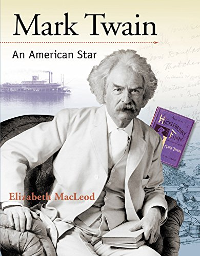 Mark Twain: An American Star (Snapshots: Images of People and Places in History)