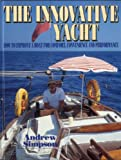 The Innovative Yacht, Andrew Simpson, 0924486988