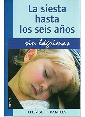 LA SIESTA HASTA 6 AÑOS.SIN LAGRIMAS NIÑOS Y ADOLESCENTES ...