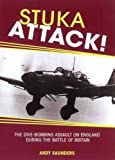 img - for Stuka Attack: The Dive Bombing Assault on England During the Battle of Britain book / textbook / text book