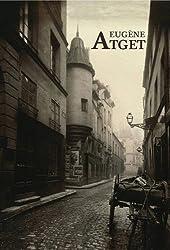 Eugène Atget: Paris 1898-1924