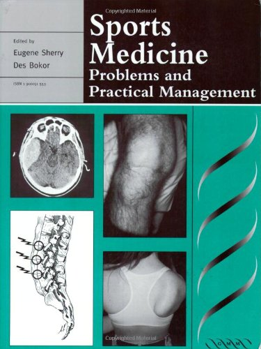 Sports Medicine: Problems and Practical Management (Greenwich Medical Media)