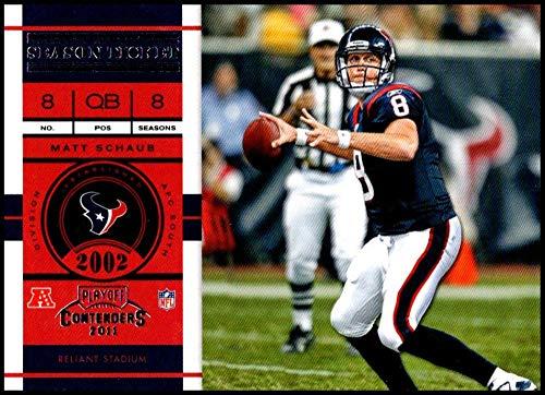 2011 Playoff Contenders Season Tickets #29 Matt Schaub NM-MT Houston Texans Official NFL Football - Texans Tickets Football Houston