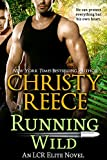 Running Wild: An LCR Elite Novel