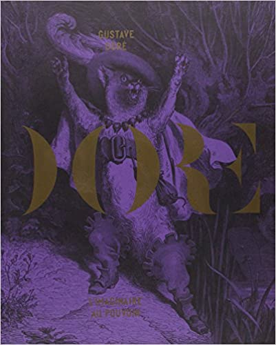 Gustave Dore - LImaginaire au Pouvoir