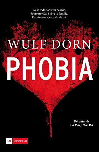 Portada del libro Phobia de Wulf Dorn