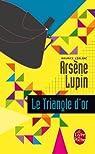 Le triangle d'or par Leblanc