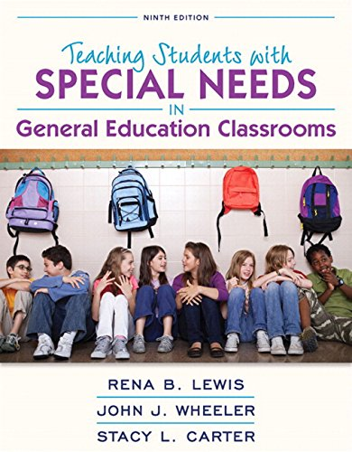 Revel for Teaching Students with Special Needs in General Education Classrooms with Loose-Leaf Version (9th Edition) (What's New in Special Education)