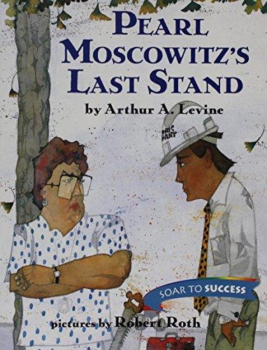 Pearl Moscowitz's Last Stand (Houghton Mifflin Soar to Success, Level 7)