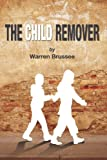 The Child Remover, Warren Brussee, 1479160539