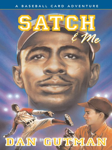 Search : Satch & Me (Baseball Card Adventures Book 7)