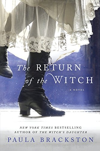 The Return of the Witch: A Novel (The Witch's Daughter)