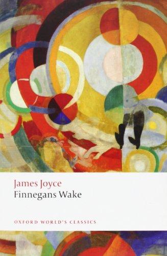 Finnegans Wake. James Joyce (Oxford World's Classics (Paperback))