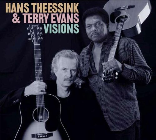 Hans Theessink & Terry Evans - Visions by Theessink, Hans