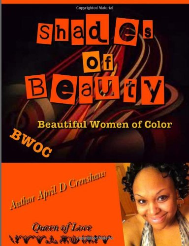 Shades of Beauty: Beautiful Women of Color ebook