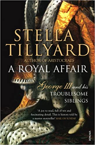 Livres audio téléchargeables gratuitement ukA Royal Affair: George III and his Troublesome Siblings B004EYSXFM by Stella Tillyard in French PDF