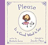 Please Is a Good Word to Say, Barbara M. Joosse, 0399242171