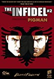 download ebook the infidel, featuring pigman #2: war of words pdf epub