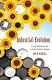 Industrial Evolution, Lyle Estill, 0865716749