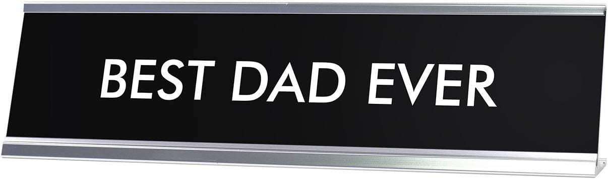 Signs ByLITA Best DAD Ever Novelty Desk Sign