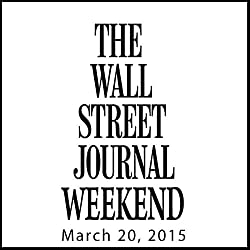 Weekend Journal 03-20-2015