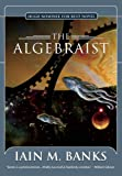 The Algebraist, Iain M. Banks, 1597800260