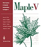 img - for First Leaves: A Tutorial Introduction to Maple V by Bruce W. Char (1993-11-30) book / textbook / text book