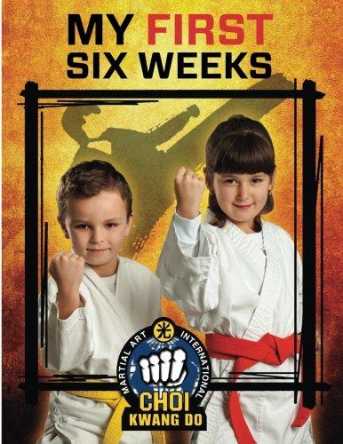 Download (Bays MA) CHOI Kwang Do Martial Art International My First Six Weeks ebook