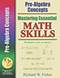 Mastering Essential Math Skills PRE-ALGEBRA CONCEPTS....INCLUDING AMERICA'S MATH TEACHER DVD WITH OVER 6 HOURS OF LESSONS!