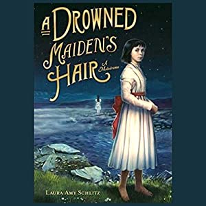 A Drowned Maiden's Hair Audiobook