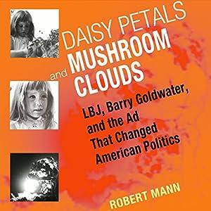 Daisy Petals and Mushroom Clouds Audiobook