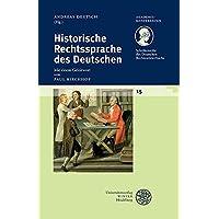 Schriftenreihe des Deutschen Rechtswörterbuchs / Historische Rechtssprache des Deutschen (Akademiekonferenzen, Band 15)