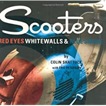 Scooters: Red Eyes, Whitewalls & Blue Sm