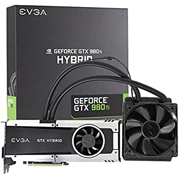 "EVGA GeForce GTX 980 Ti 6GB HYBRID GAMING, ""All in One"" No Hassle Water Cooling, Just Plug and Play Graphics Card 06G-P4-1996-KR"
