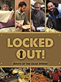 Locked Out! Roots of the Arab Spring