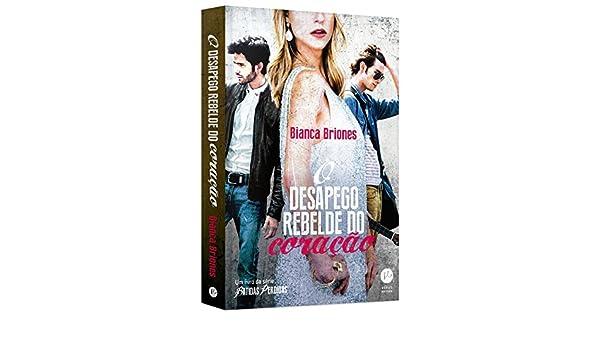 Desapego Rebelde do Coracao, O - Vol.4 - Serie Batidas Perdidas: Bianca Briones: 9788576864998: Amazon.com: Books