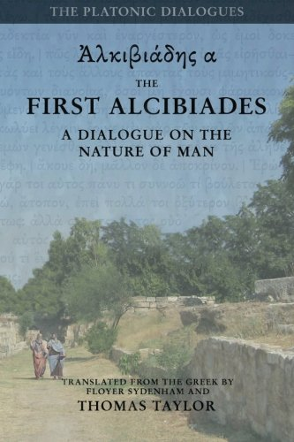 Plato-The-First-Alcibiades-A-Dialogue-Concerning-the-Nature-of-Man-with-Additional-Notes-drawn-from-the-MS-Commentary-of-Proclus-Plato-by-Thomas-Taylor-Volume-2