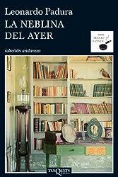 La neblina del ayer (Andanzas) (Spanish Edition)